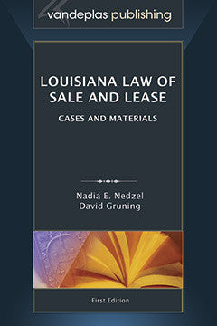 LOUISIANA LAW OF SALE AND LEASE: CASES AND MATERIALS