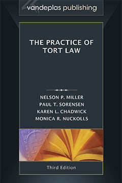 THE PRACTICE OF TORT LAW, THRID EDITION