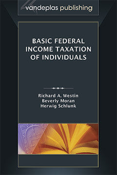 BASIC FEDERAL INCOME TAXATION OF INDIVIDUALS