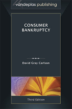 CONSUMER BANKRUPTCY - Third Edition 2013