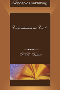 THE CONSTITUTION AS CODE