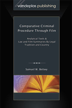 COMPARATIVE CRIMINAL PROCEDURE THROUGH FILM