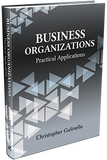 BUSINESS ORGANIZATIONS: PRACTICAL APPLICATIONS