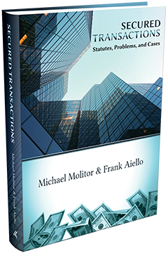 SECURED TRANSACTIONS, STATUTES, PROBLEMS, AND CASES