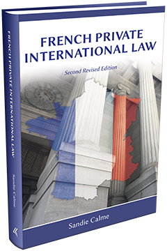 FRENCH PRIVATE INTERNATIONAL LAW, Second Revised Edition