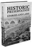 HISTORIC PRESERVATION: STORIES AND LAWS