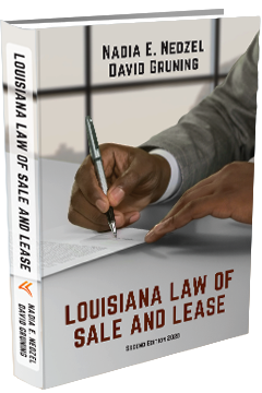LOUISIANA LAW OF SALE AND LEASE: CASES AND MATERIALS, SECOND EDITION 2020