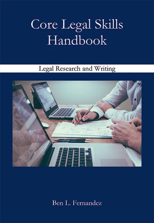 CORE LEGAL SKILLS HANDBOOK - LEGAL RESEARCH AND WRITING - EBOOK