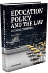 EDUCATION POLICY AND THE LAW (2nd. Edition)
