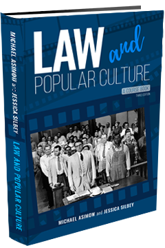 LAW AND POPULAR CULTURE: A COURSE BOOK - THIRD EDITION
