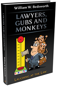 LAWYERS, GUBS AND MONKEYS - LAUGHING AT THE LAW
