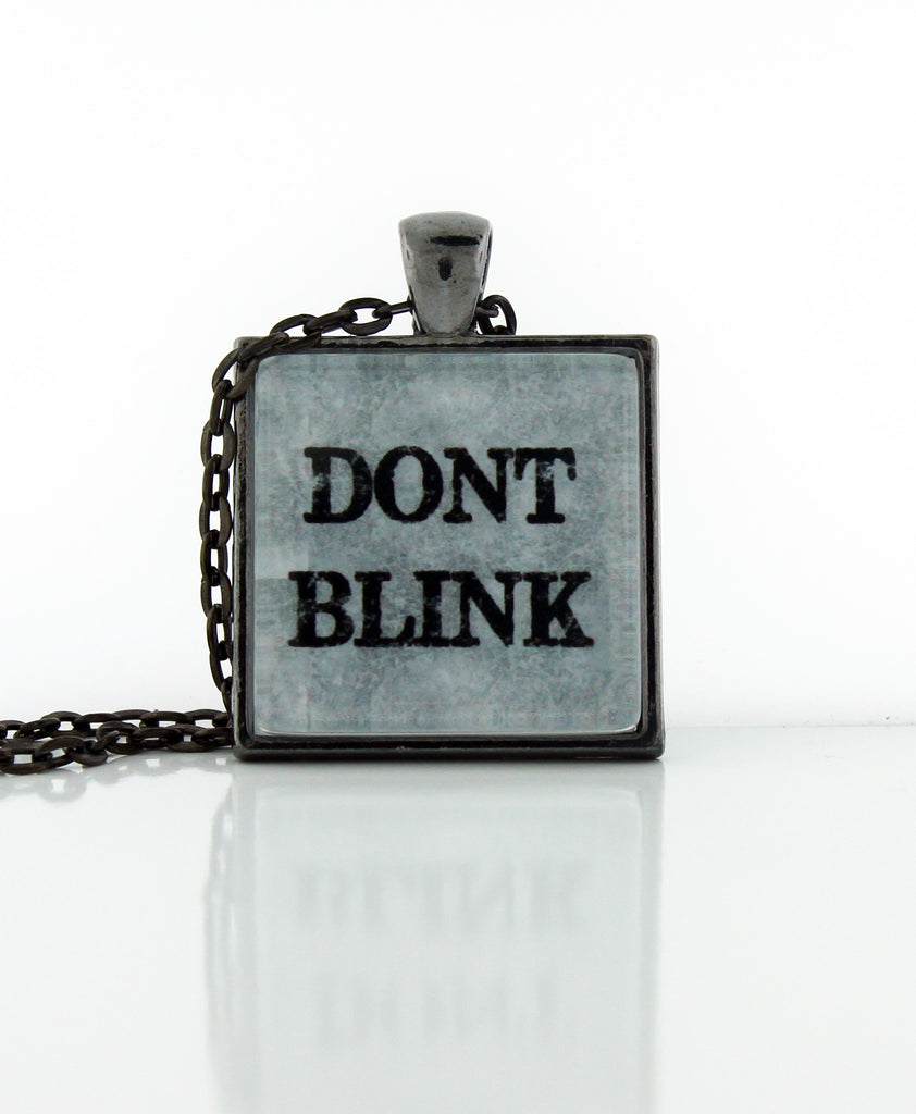 Don't Blink Necklace
