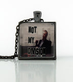 Not My Division Necklace - Consulting Fangeeks