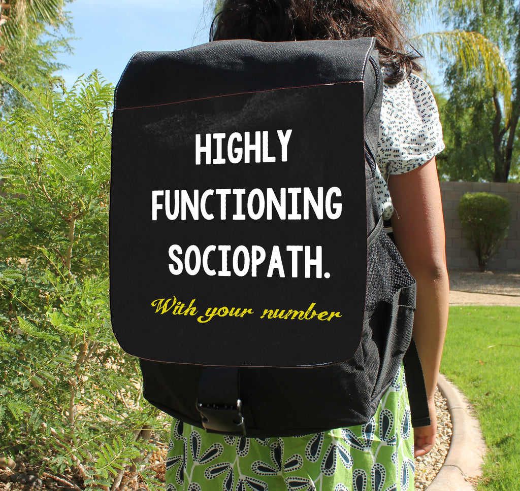 High Functioning Sociopath  Canvas Backpack