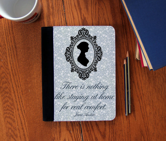 """Nothing Like Staying At Home"" Jane Austen Quote  canvas Faux Suede Notebook 3 Sizes!"
