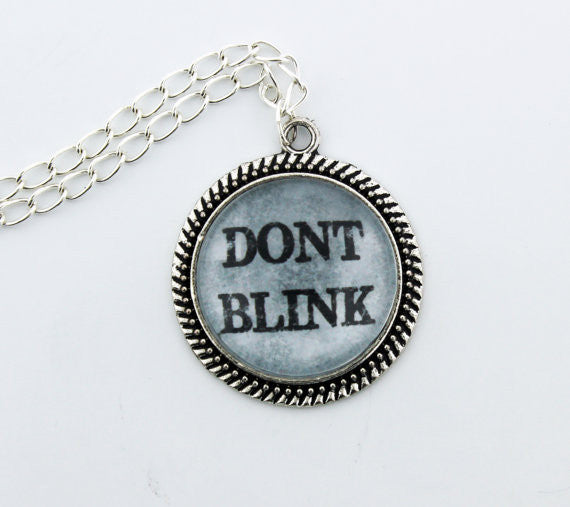 Don't Blink Metal Pendant Necklace - Consulting Fangeeks - 1