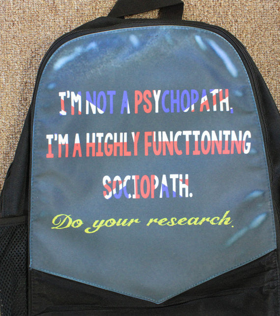 """High Functioning Sociopath"" Canvas Backpack"