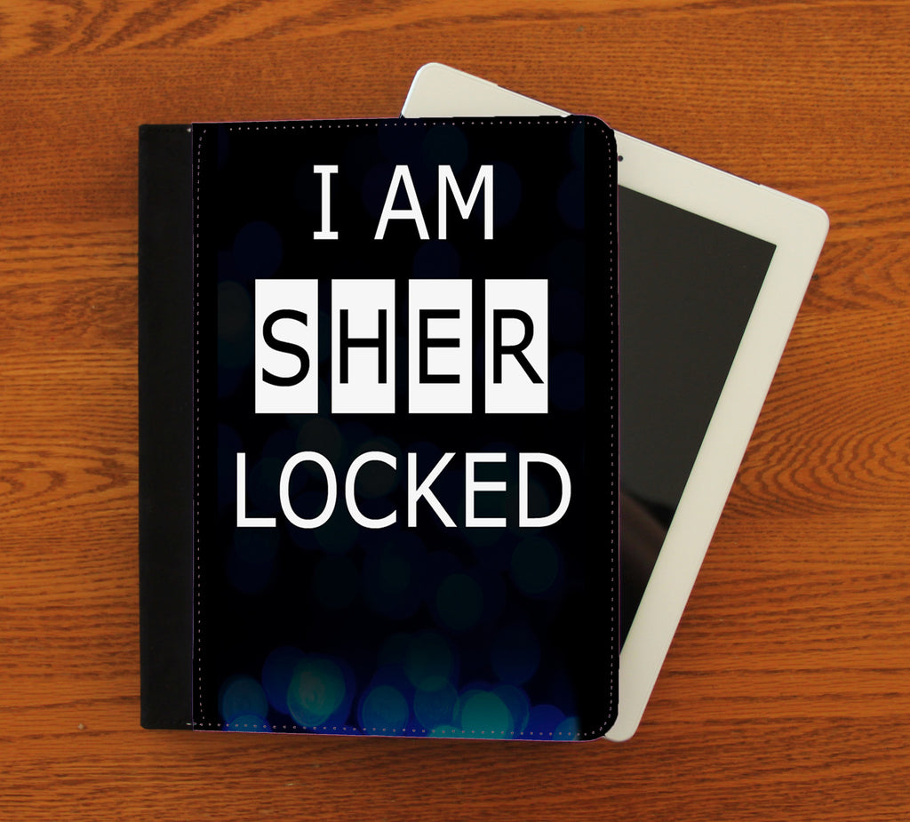 I Am Sherlocked iPad 2,3,4, iPad Mini, Canvas and Suede Protection Case