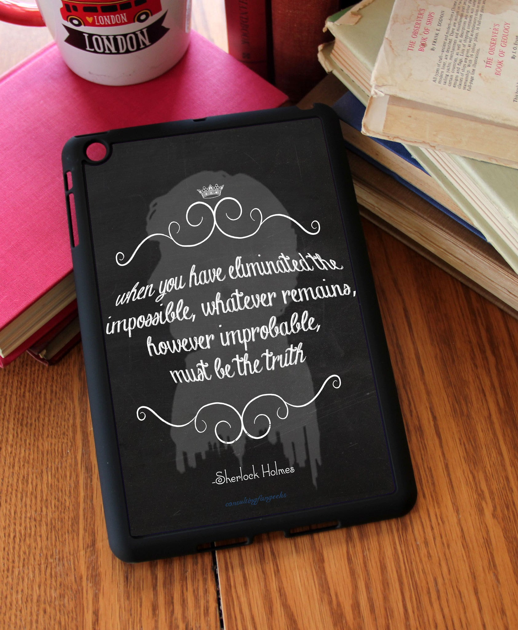 """Eliminated The Impossible"" iPad 2,3,4, iPad Mini, Kindle Fire Case - Consulting Fangeeks - 1"