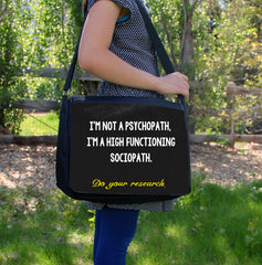 """High Functioning Sociopath"" Laptop Bag"