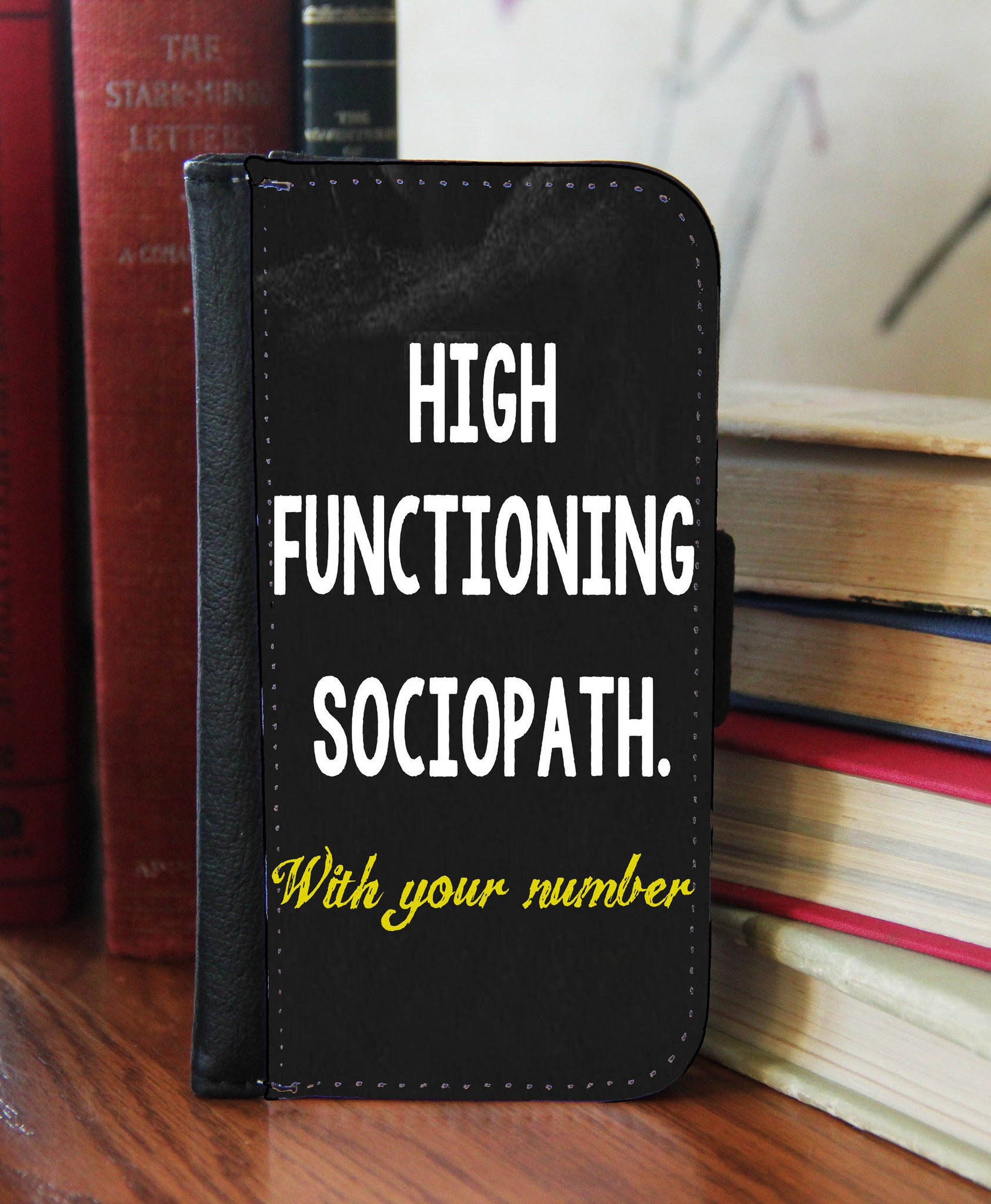 """High Functioning Sociopath""  2in1 Phone Wallet - Consulting Fangeeks - 1"