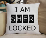 I Am Sherlocked Pillow - Consulting Fangeeks