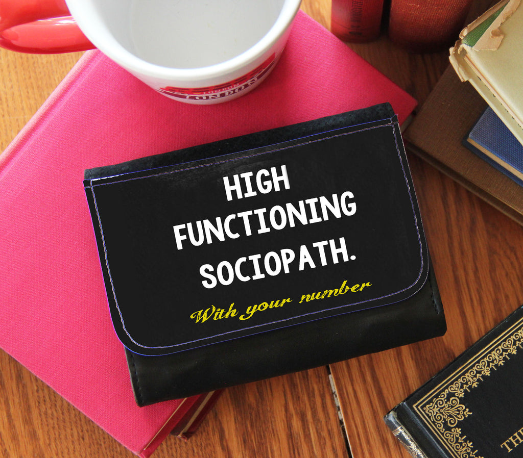 """Highly Functioning Sociopath"" Wallet"