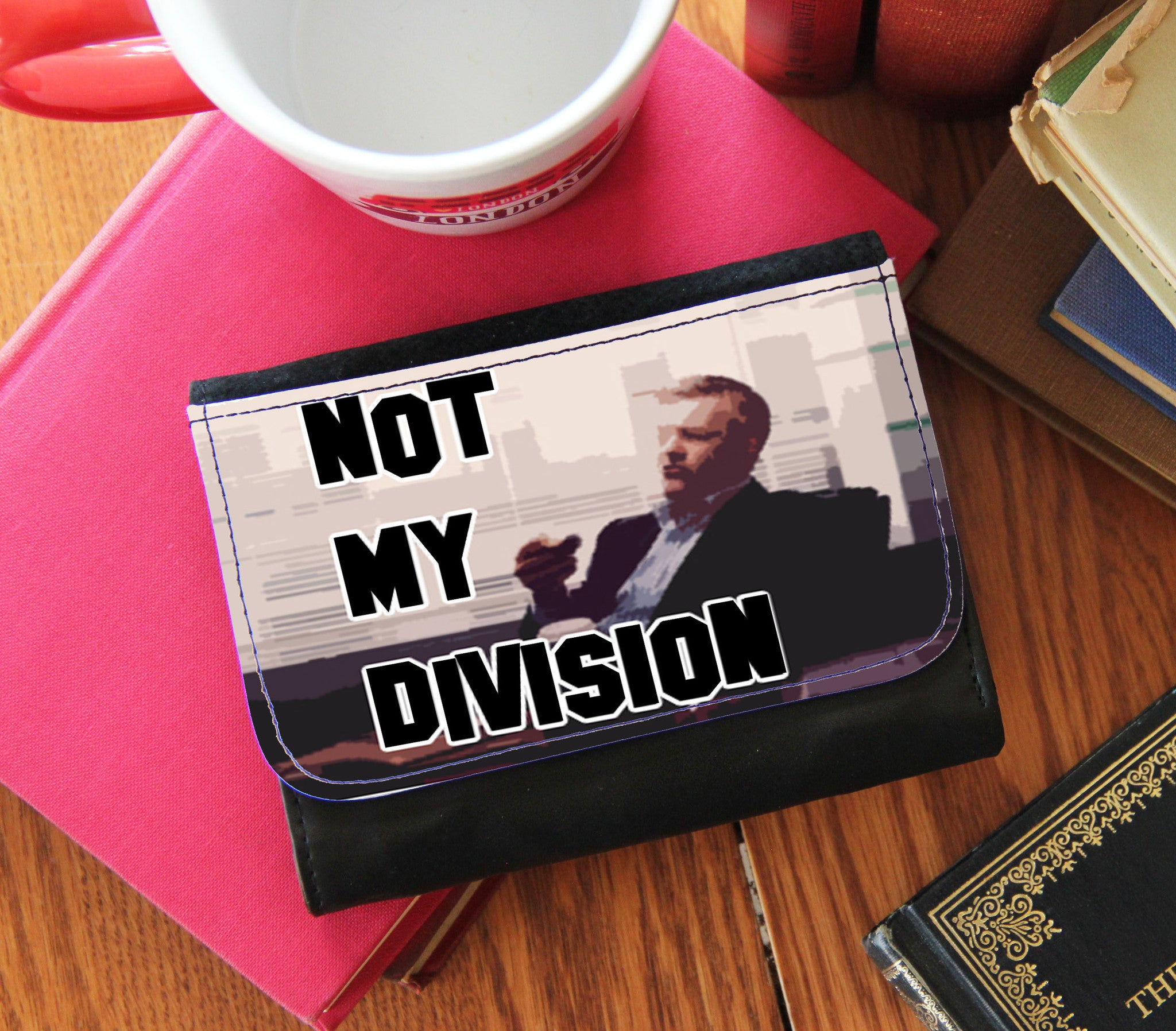 """Not My Division""  Wallet - Consulting Fangeeks - 1"