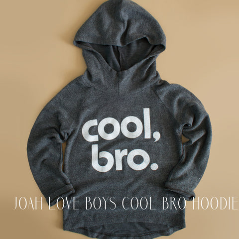 Joah Love Boys Cool Bro Hoodie|Joah Love|Joah Love Clothing|Cool Bro|Cool Bro Sweater|Hooded Sweater|Hoodie|Toddler Sweaters|Activewear|Leisurewear|Designer Children's Clothing|Kids Clothes