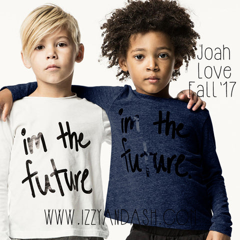 Joah Love|Joah Love Fall 2017|Joah Love Clothing|Joah Love Cool Bro|Joah Love Im The Future Shirt|Joah Love Lex Pants|Designer Children's Clothing|Boys Clothing|Girls Clothes|Gender Neutral Kids Clothes|Unisex Children's Clothes|Unisex Kids Clothes|Boys T-Shirts|Toddler Clothing|Tween Clothes