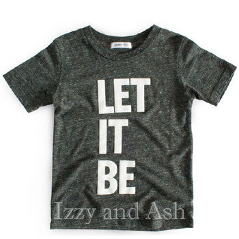 Joah Love Gender Neutral Let It Be Shirt|The Beatles Let It Be|Joah Love|Joah Love Spring 2017|Gender Neutral Shirt|Unisex Shirt|Gender Neutral Children's Clothing|Unisex Children's Clothing|Toddler Shirts|Boys T-Shirts|Girls T-Shirts|Graphic Tees|Graphic T-Shirts|Toddler T-Shirts|Tween T-Shirts