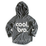 Joah Love Boys Cool Bro|Joah Love Boys Cool Bro Hoodie|Cool Bro Hooded Sweater|Joah Love Fall 2016