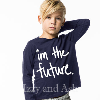 Joah Love|Joah Love Fall 2017|Joah Love Im The Future Shirt|Im The Future T-Shirt|Graphic T-Shirts|Gender Neutral Kids Shirts