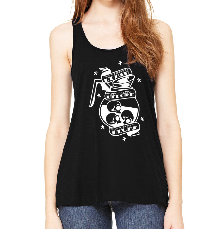 Death Before Decaf - Womens Flowy Racerback Tank