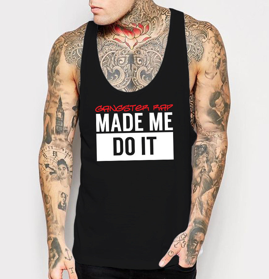 Gangster Rap Made Me Do It - Mens Tank Top - Ink and Iron co.