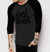 Ink Does The Body Good - Mens 3/4 Sleeve Raglan Shirt - Ink and Iron co.