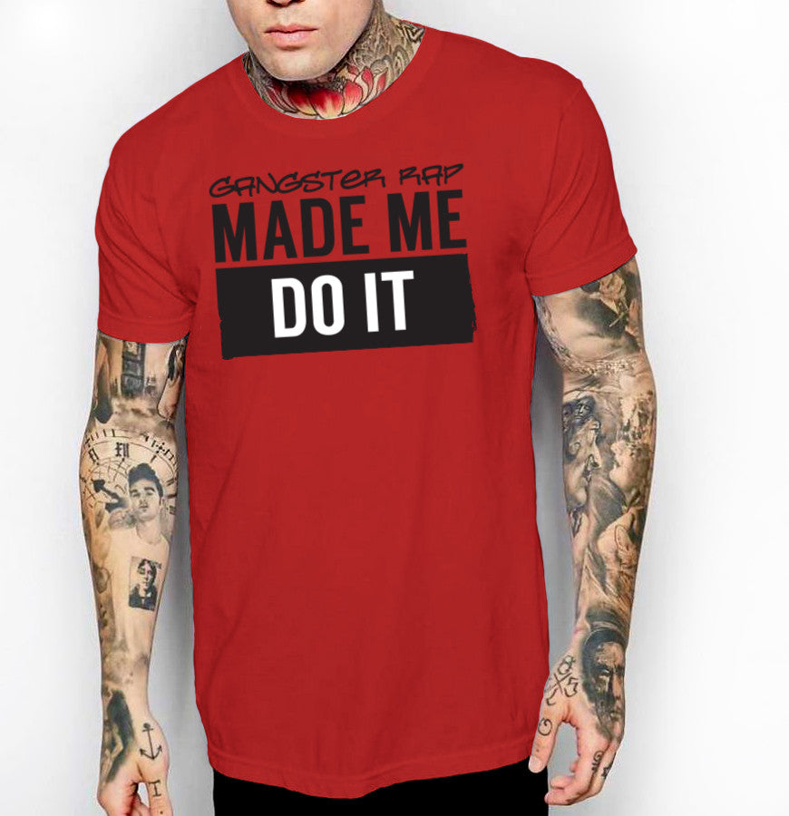 Gangster Rap Made Me Do It - Front Print Mens Jersey T-Shirt - Ink and Iron co.