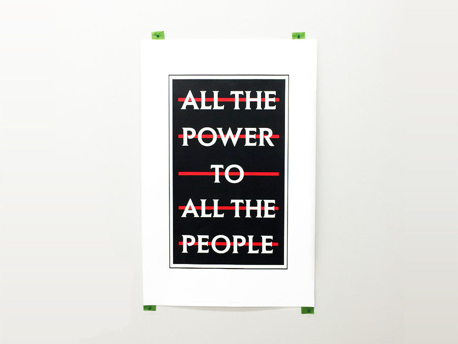 All The Power To All The People Print