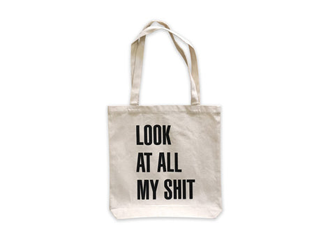 coloured_publishing_look_at_all_my_shit_tote_bag