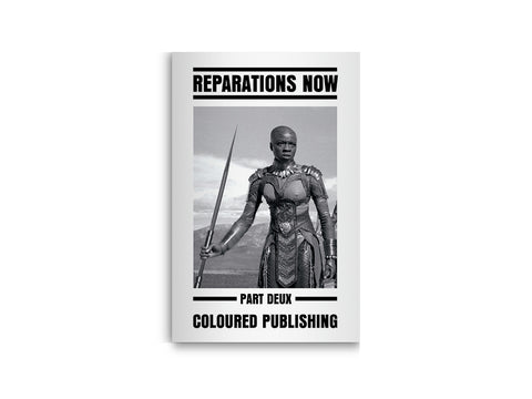Reparations Now! Part Deux Zine