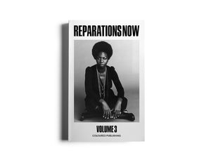 Reparations Now Volume 3