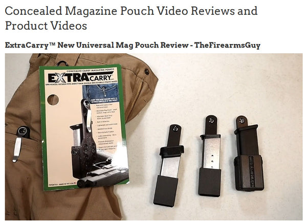 Review from The Firearms Guy - Universal ExtraCarry Mag Pouch