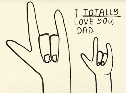 totally love you, dad