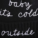 Baby It's Cold Outside Winter Toque