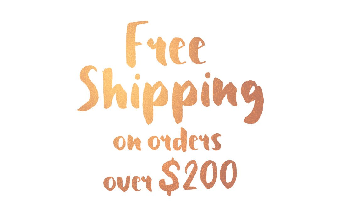 Free Shipping on Orders over $200!.