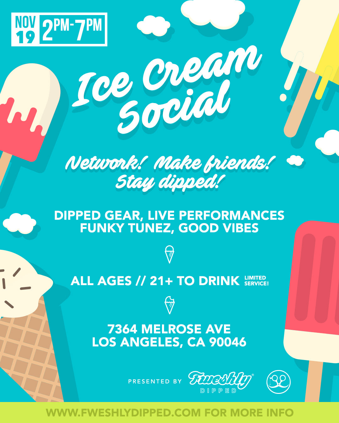 Fweshly Dipped LA Ice Cream Social