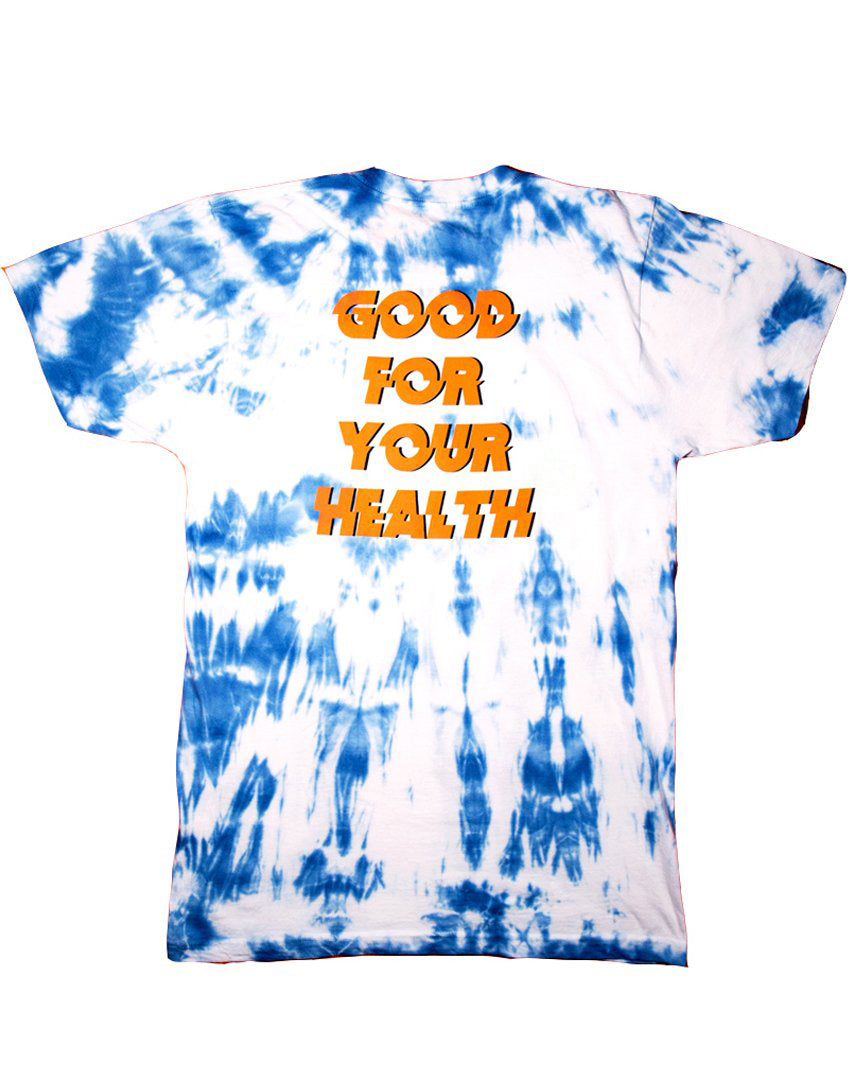 Good For Your Health Tie Dye Shirt