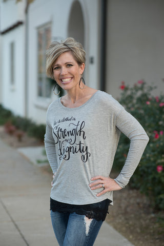 Strength and Dignity Long Sleeved Tee