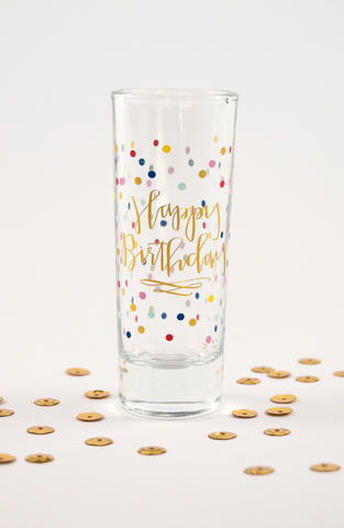 Happy Birthday Shot Glass