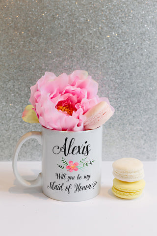 Will you be my Maid of Honor? -- Coffee Mug